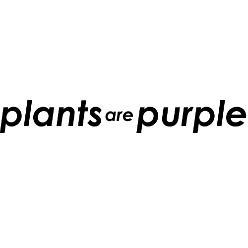 Plants are Purple